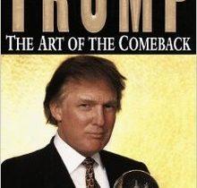 The art of the comback of Trump – Nghệ thuật lấy lại những gì đã mất